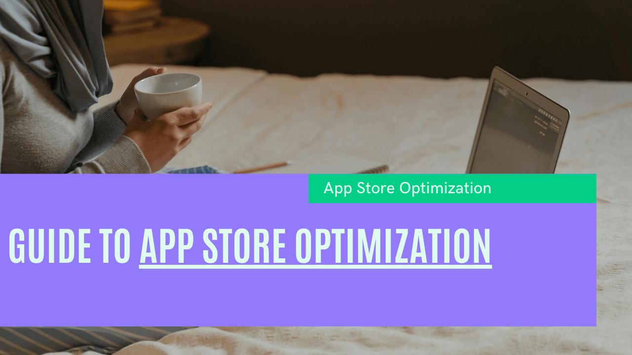 App Store Optimization 2021